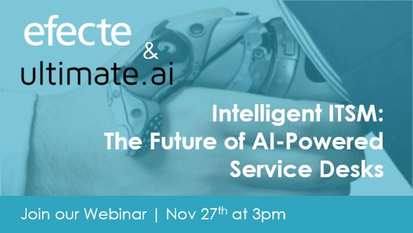 Webinar: Intelligent ITSM and AI-powered Service Desks